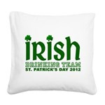Irish Drinking Team 2012 Square Canvas Pillow