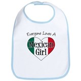 Everyone Loves Mexican Girl Bib
