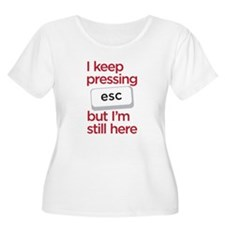 i keep pressing esc T-Shirt