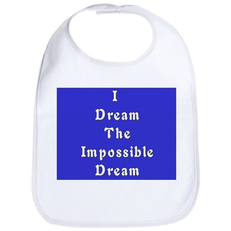 Impossible Dream Bib