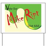 Mike Ript Yard Sign