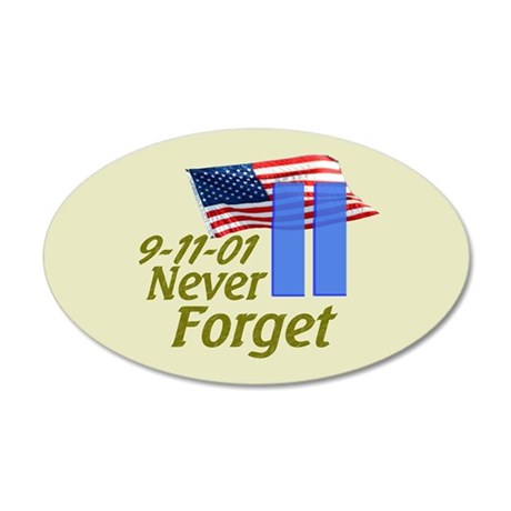 Never Forget 9-11 - With Buildings 35x21 Oval Wall