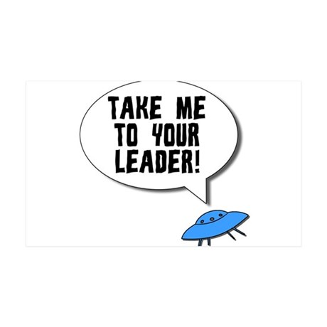 Take Me To Your Leader 35x21 Wall Decal