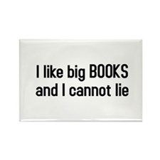 I like big BOOKS Rectangle Magnet