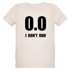 I Do Not Run T-Shirt