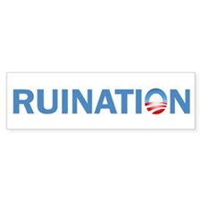 Ruination Bumper Sticker