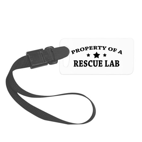 Property of a Rescue Lab Small Luggage Tag