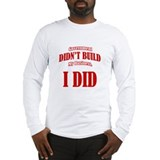 Government Didnt Build My Business Long Sleeve T-S