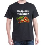 Hospital Volunteer Fueled By Pizza T-Shirt