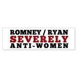 Anti Romney / Ryan Anti Women Bumper Sticker