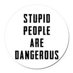 Stupid People Round Car Magnet