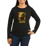 Ron Paul Needs You Women's Long Sleeve Dark T-Shir