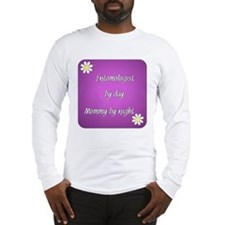 Entomologist by day Mommy by night Long Sleeve T-S