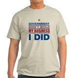 I Built My Business T-Shirt
