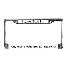 I love Twinks/Gay Love License Plate Frame