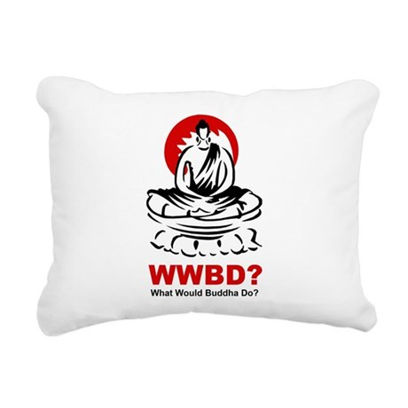 What Would Buddha Do? Rectangular Canvas Pillow