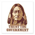 Trust Government Sitting Bull Square Car Magnet 3