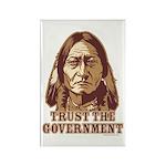 Trust Government Sitting Bull Rectangle Magnet