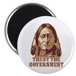 Trust Government Sitting Bull Magnet