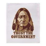 Trust Government Sitting Bull Throw Blanket