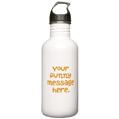 four line funny message Water Bottle