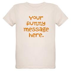 four line funny message T-Shirt
