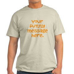 four line funny message T-Shirt