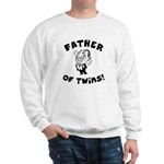 Father of Twins Sweatshirt