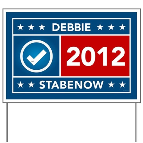 Debbie Stabenow Yard Sign