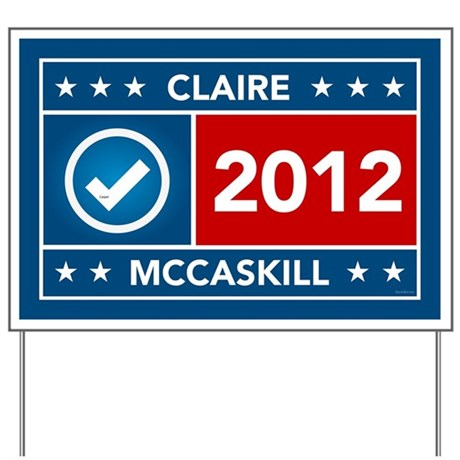 Claire McCaskill Yard Sign