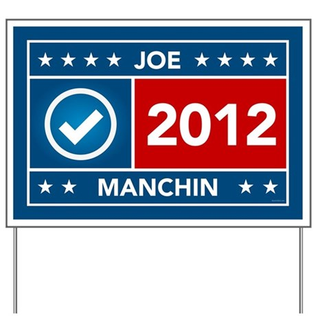 Joe Manchin Yard Sign