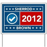 Sherrod Brown Yard Sign