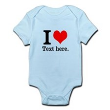 What do you love? Infant Bodysuit