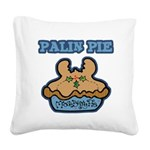 Funny Palin (Moose Berry) Pie.png Square Canvas Pi