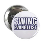 Swing Evangelist Button