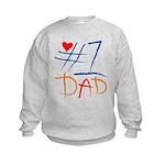 #1 Dad Kids Sweatshirt