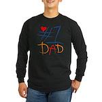 #1 Dad Long Sleeve Dark T-Shirt