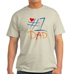 #1 Dad Light T-Shirt