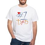 #1 Dad White T-Shirt
