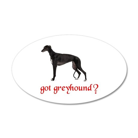 GOT GREYHOUND 20x12 Oval Wall Decal
