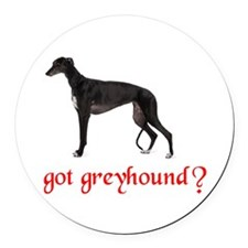 GOT GREYHOUND Round Car Magnet