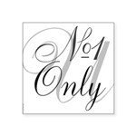 OYOOS No1 Only design Square Sticker 3