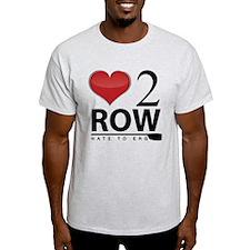Love 2 Row T-Shirt