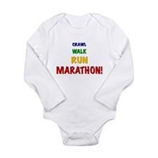 Crawl Walk Run Marathon! Infant Creeper Body Suit