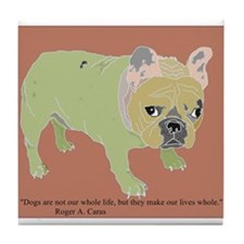 French Bulldog Quote Tile 1