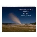 Yellowstone After Dark Wall Calendar