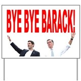 BYE BYE BARACK Yard Sign