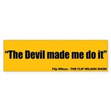 The Devil Made Me Do It - Flip Wilson