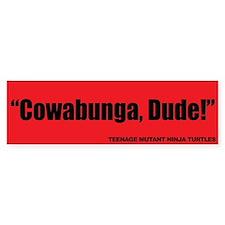Cowabunga, Dude! Teenage Ninja Turtles
