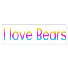 I love Bears Bumper Bumper Sticker